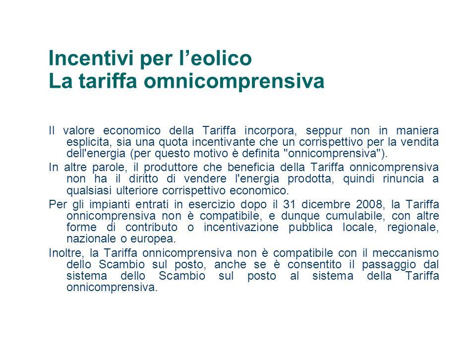 Incentivi per l'eolico La tariffa omnicomprensiva