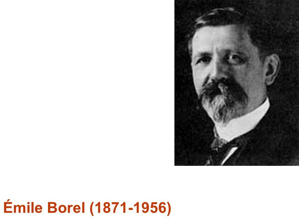 Émile Borel (1871-1956)