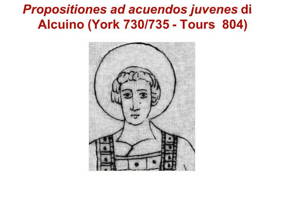 Propositiones ad acuendos juvenes di Alcuino (York 730/735 - Tours 804)