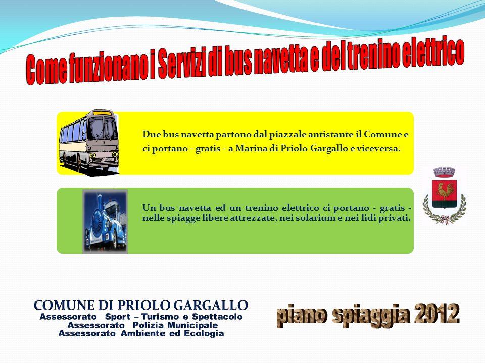 Come funzionano i Servizi di bus navetta e del trenino elettrico