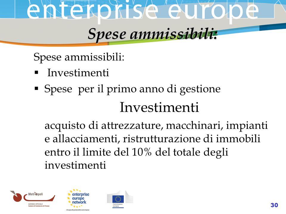 Spese ammissibili: Spese ammissibili: Investimenti