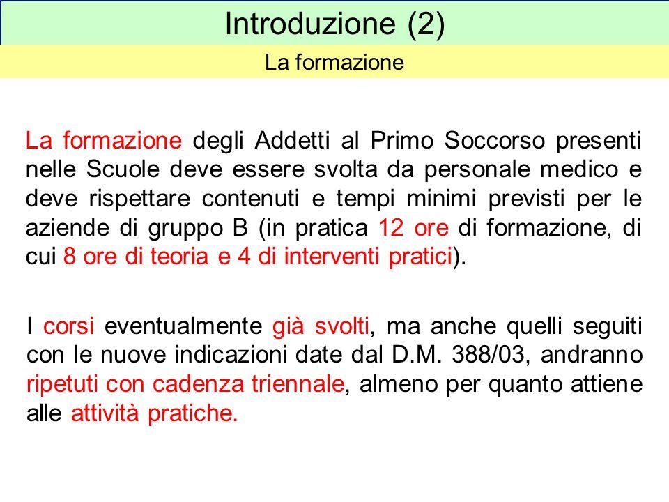 Introduzione (2) La formazione.