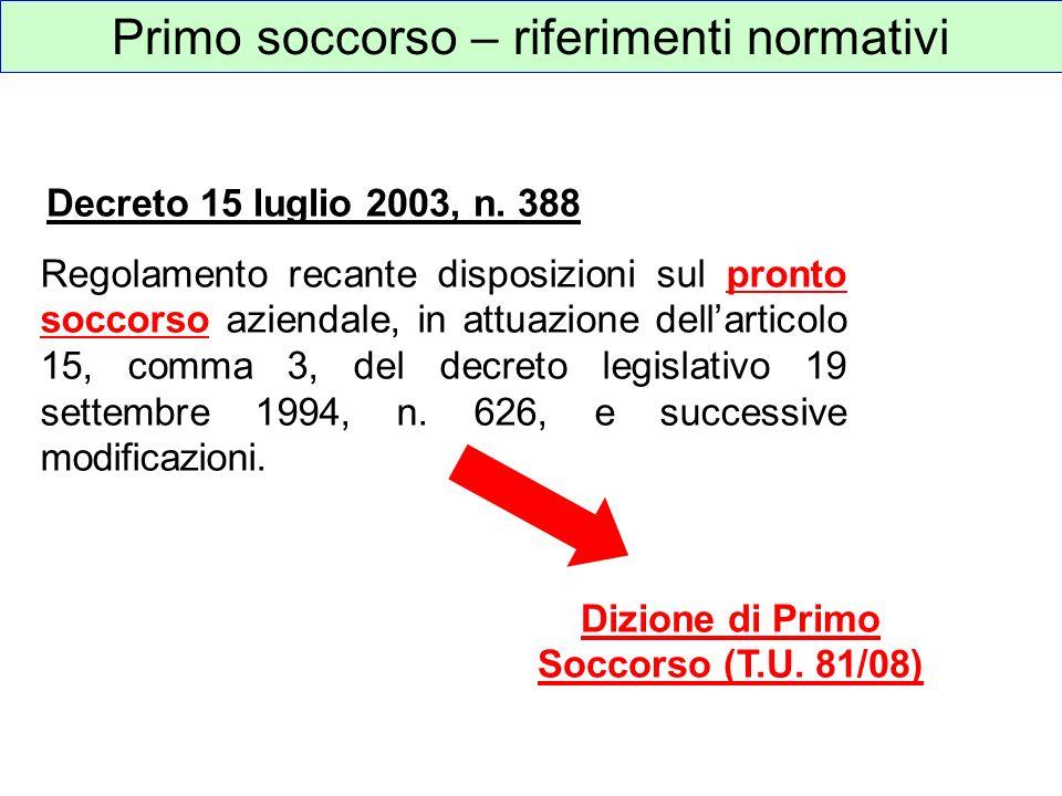 Dizione di Primo Soccorso (T.U. 81/08)