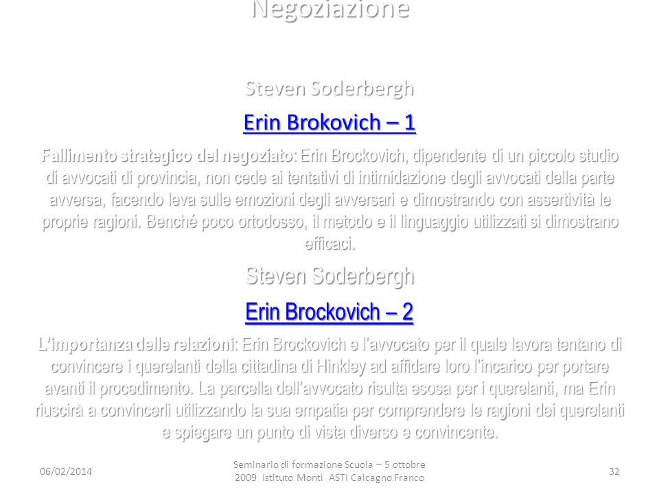 Negoziazione Erin Brokovich – 1 Erin Brockovich – 2 Steven Soderbergh