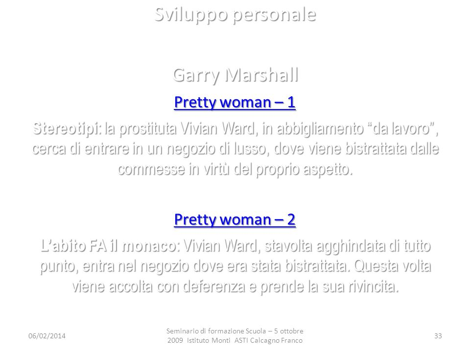 Sviluppo personale Garry Marshall Pretty woman – 1