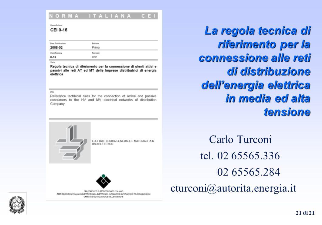 La regola tecnica di riferimento per la connessione alle reti di distribuzione dell'energia elettrica in media ed alta tensione