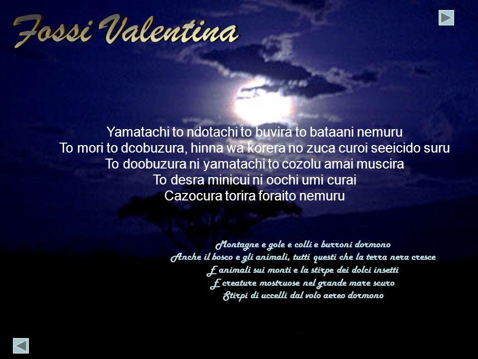 Fossi Valentina Yamatachi to ndotachi to buvira to bataani nemuru