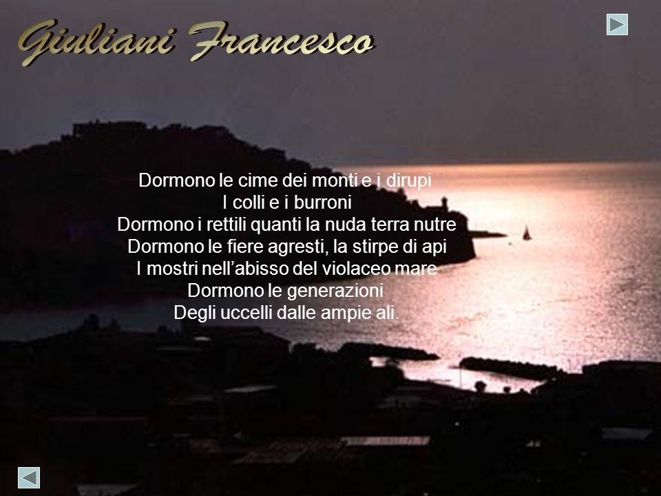 Giuliani Francesco Dormono le cime dei monti e i dirupi