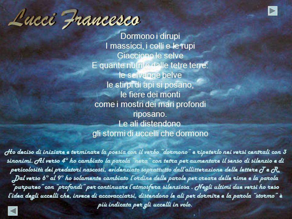 Lucci Francesco Dormono i dirupi I massicci, i colli e le rupi