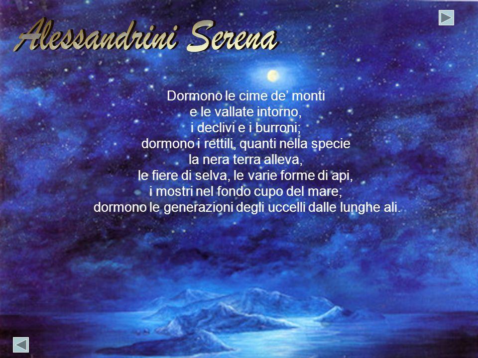 Alessandrini Serena Dormono le cime de' monti e le vallate intorno,