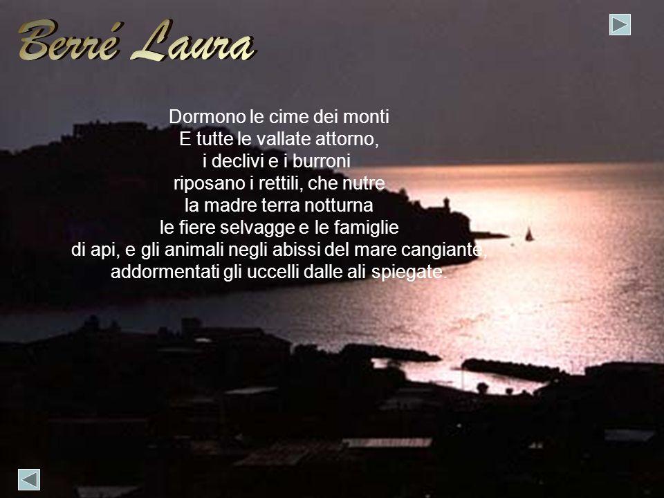 Berré Laura Dormono le cime dei monti E tutte le vallate attorno,