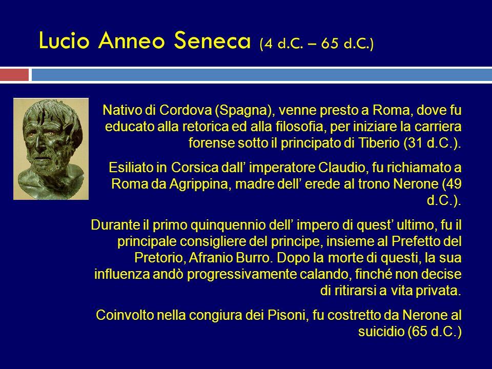 Lucio Anneo Seneca (4 d.C. – 65 d.C.)