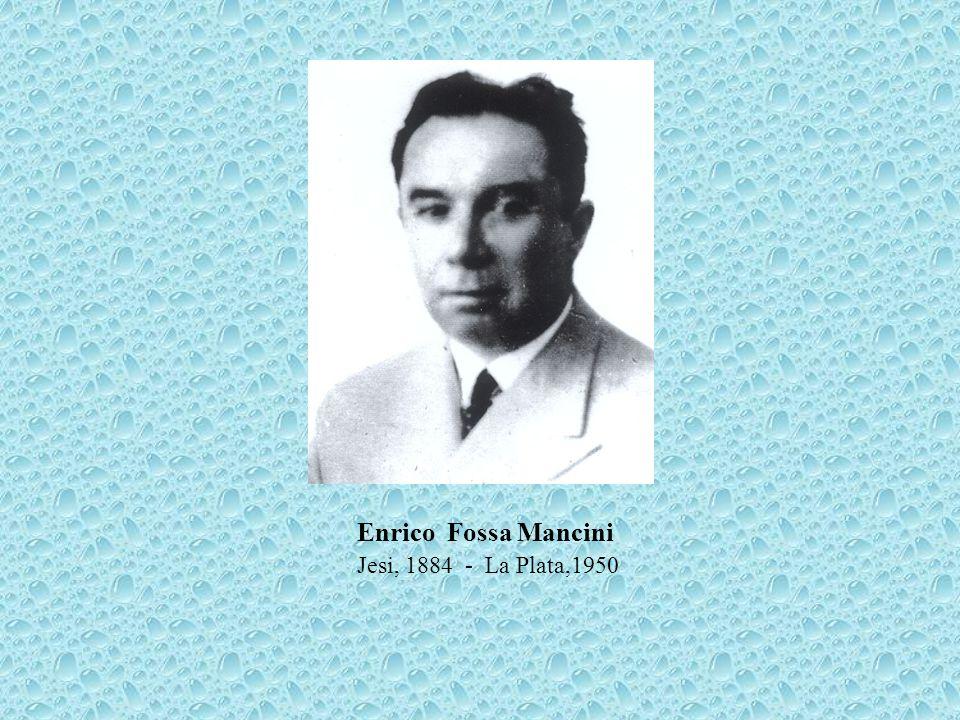 Enrico Fossa Mancini Jesi, 1884 - La Plata,1950