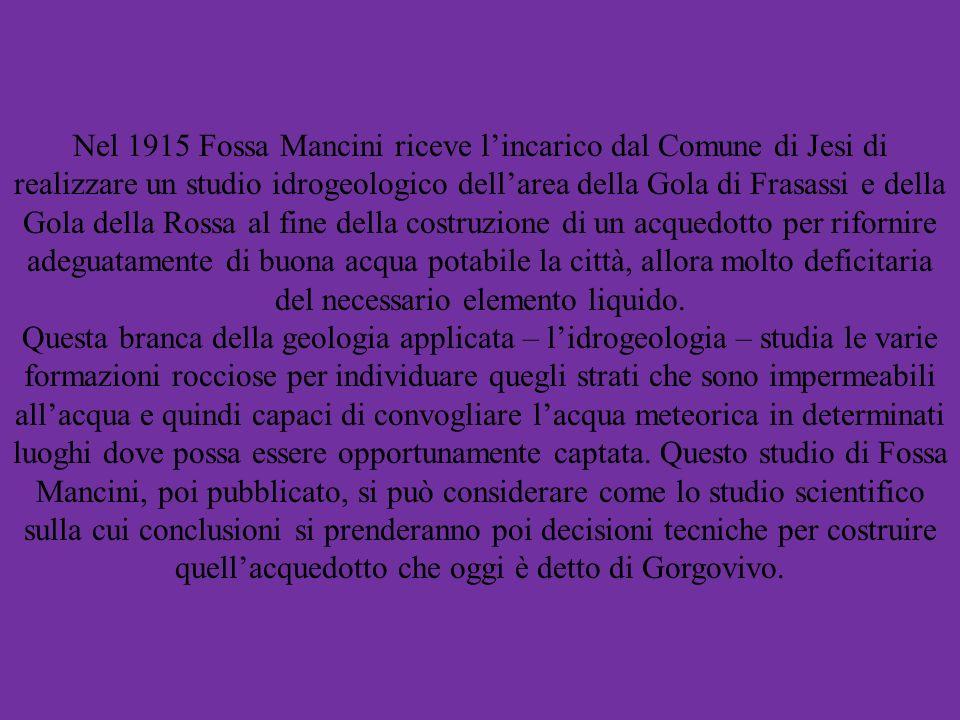 Nel 1915 Fossa Mancini riceve l'incarico dal Comune di Jesi di