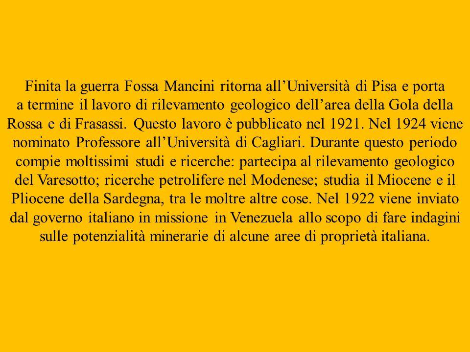 Finita la guerra Fossa Mancini ritorna all'Università di Pisa e porta
