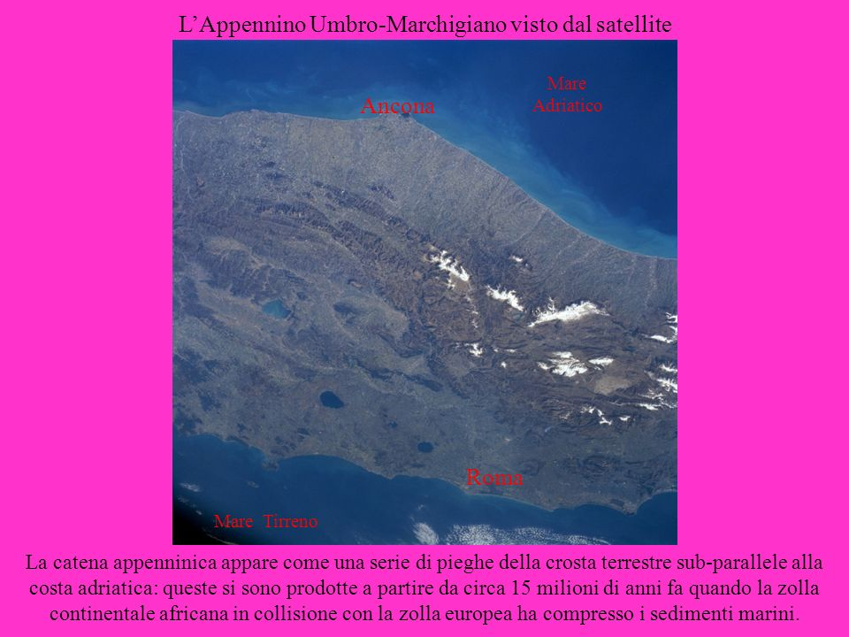 L'Appennino Umbro-Marchigiano visto dal satellite