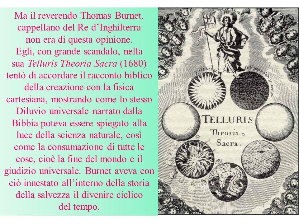 Ma il reverendo Thomas Burnet, cappellano del Re d'Inghilterra