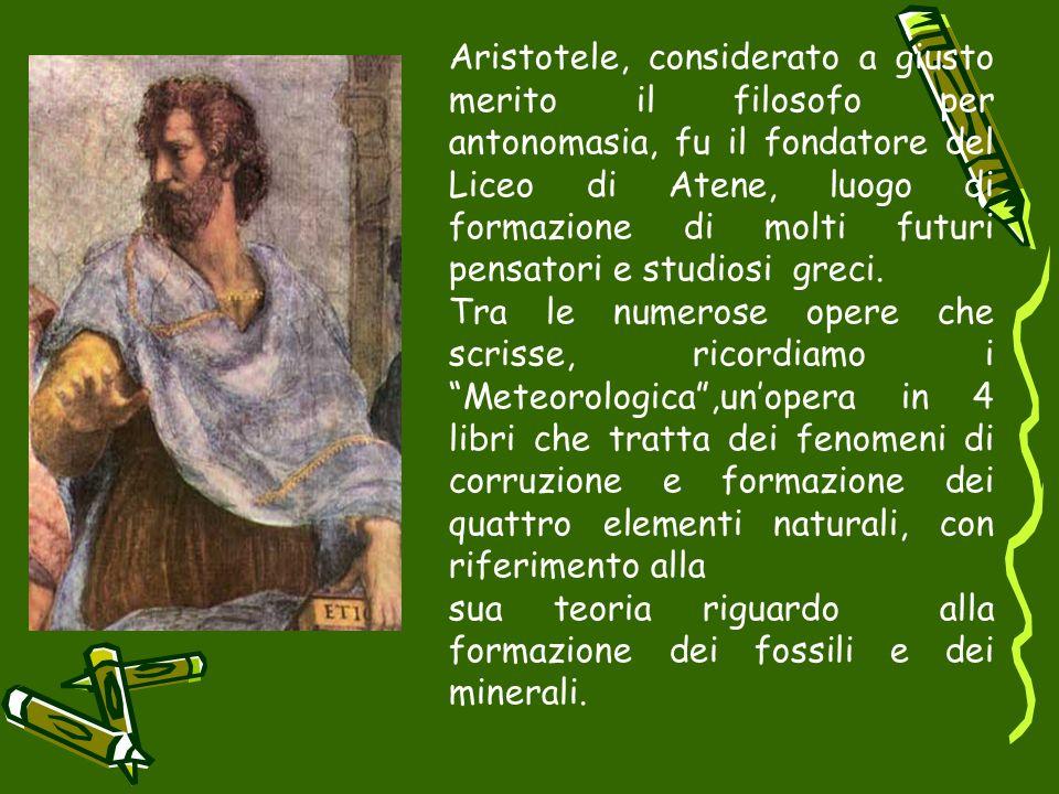 Aristotele, considerato a giusto merito il filosofo per antonomasia, fu il fondatore del Liceo di Atene, luogo di formazione di molti futuri pensatori e studiosi greci.