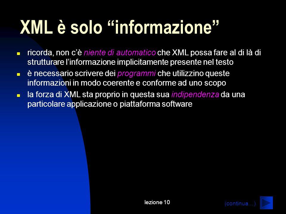 XML è solo informazione