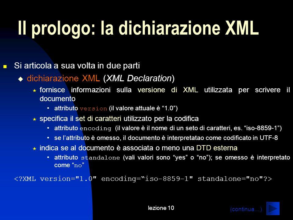 Il prologo: la dichiarazione XML