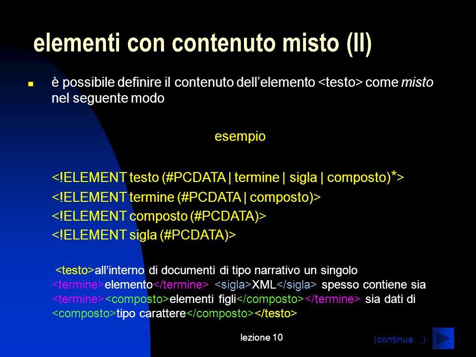 elementi con contenuto misto (II)