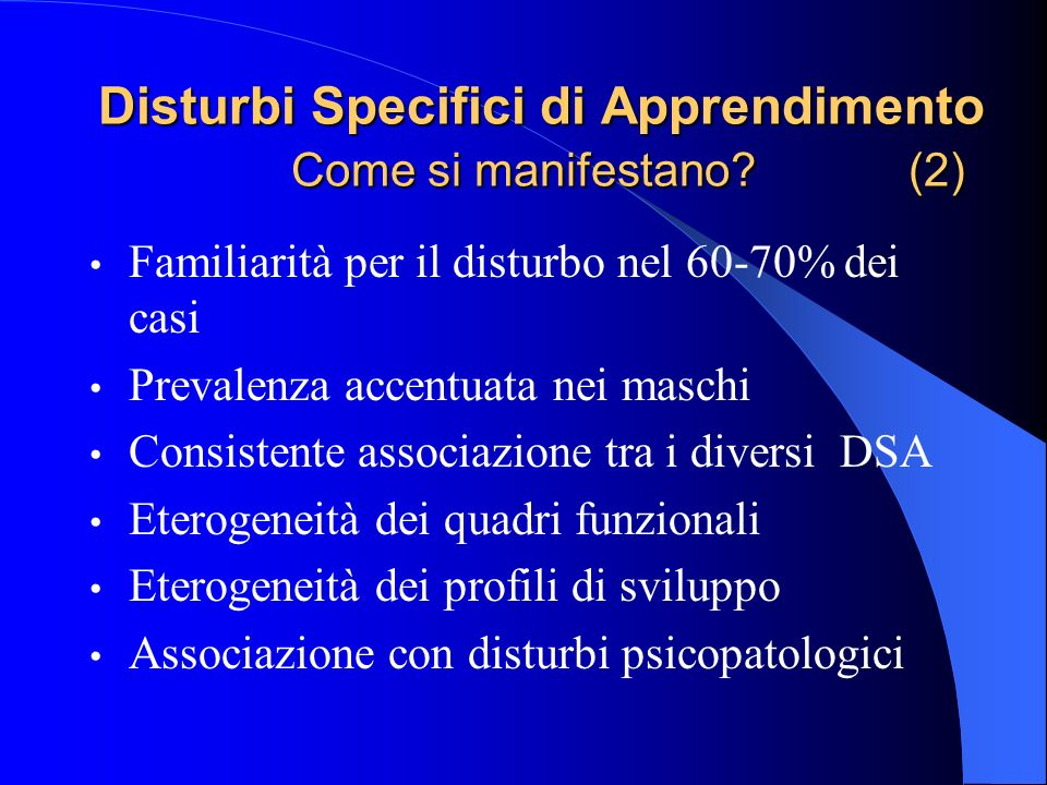 Disturbi Specifici di Apprendimento Come si manifestano (2)