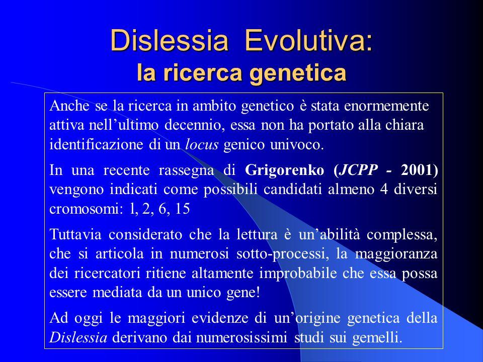 Dislessia Evolutiva: la ricerca genetica