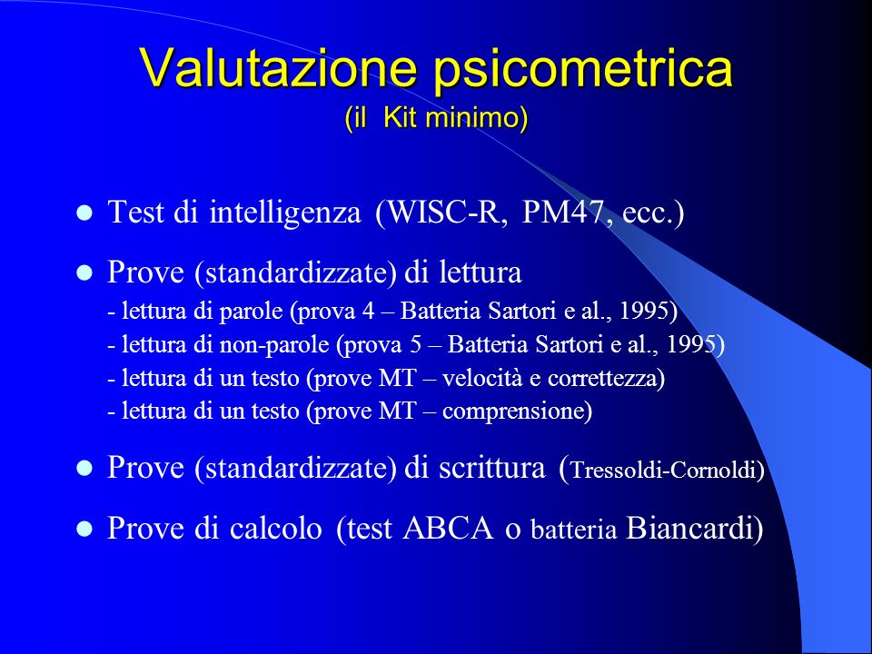 Valutazione psicometrica (il Kit minimo)