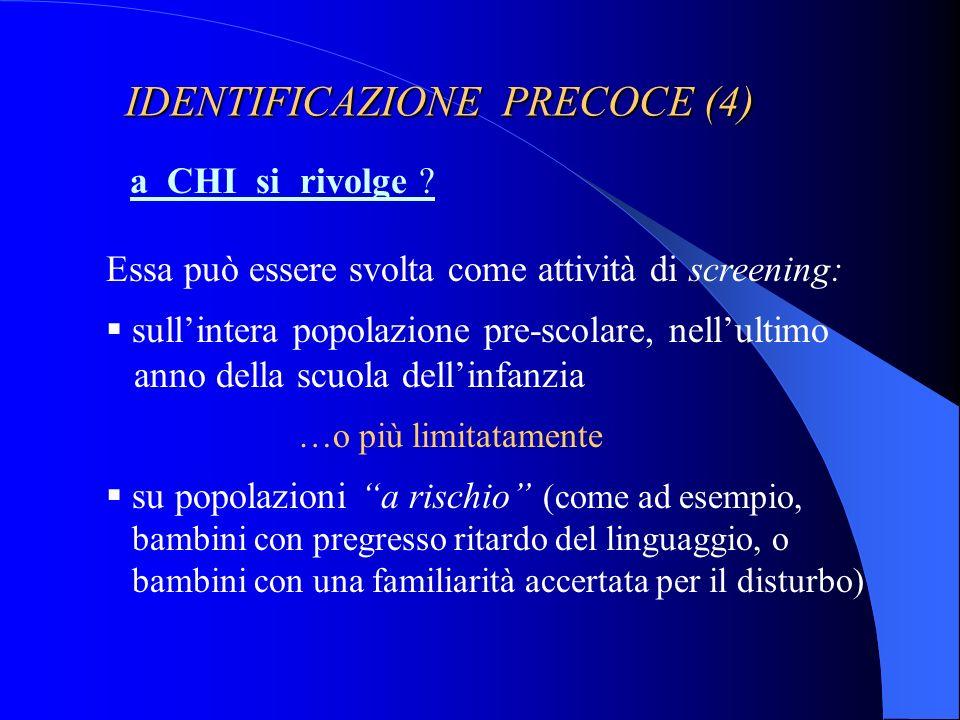 IDENTIFICAZIONE PRECOCE (4)