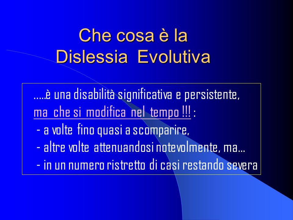 Che cosa è la Dislessia Evolutiva