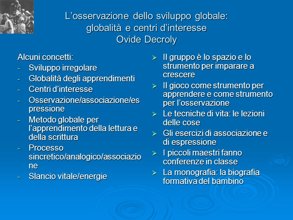 L'osservazione dello sviluppo globale: globalità e centri d'interesse Ovide Decroly