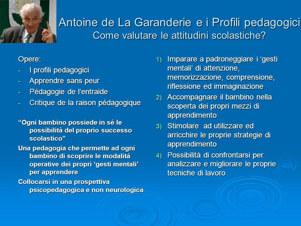 Antoine de La Garanderie e i Profili pedagogici Come valutare le attitudini scolastiche