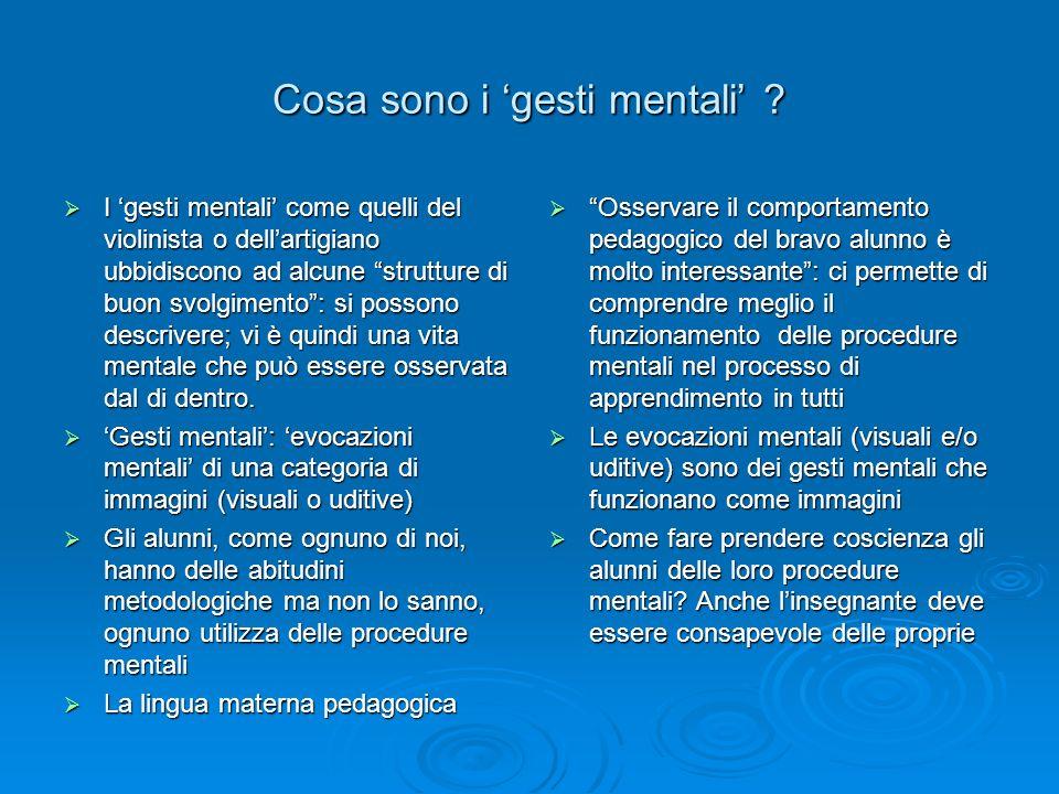 Cosa sono i 'gesti mentali'