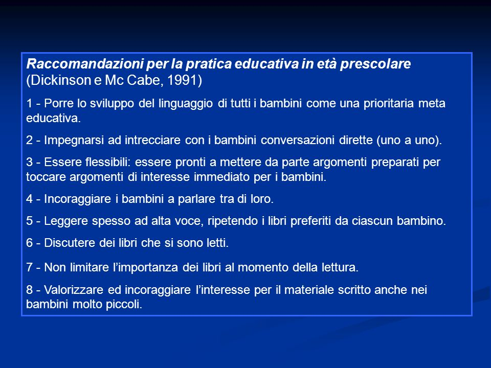Raccomandazioni per la pratica educativa in età prescolare (Dickinson e Mc Cabe, 1991)