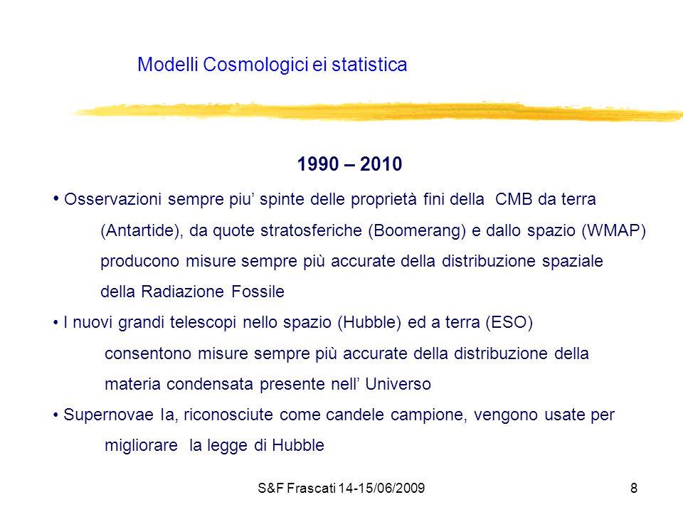 Modelli Cosmologici ei statistica