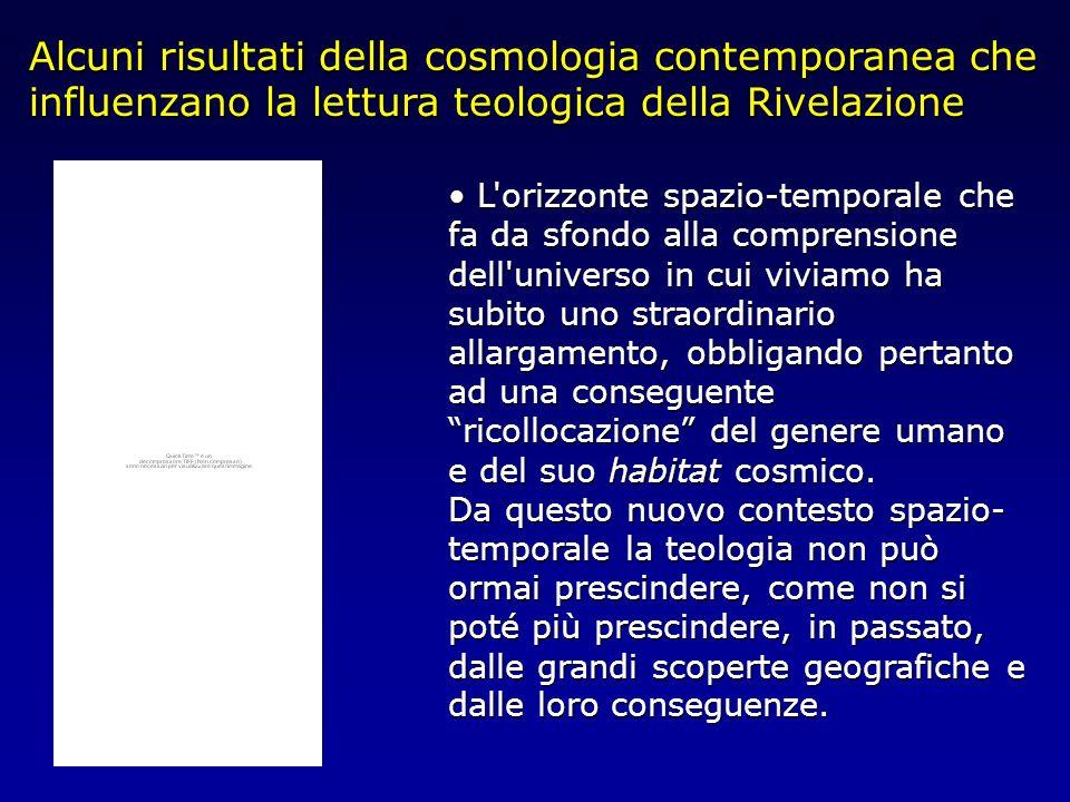 Alcuni risultati della cosmologia contemporanea che influenzano la lettura teologica della Rivelazione