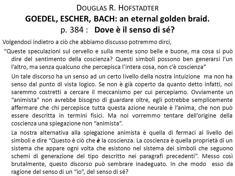 Douglas R. Hofstadter GOEDEL, ESCHER, BACH: an eternal golden braid. p