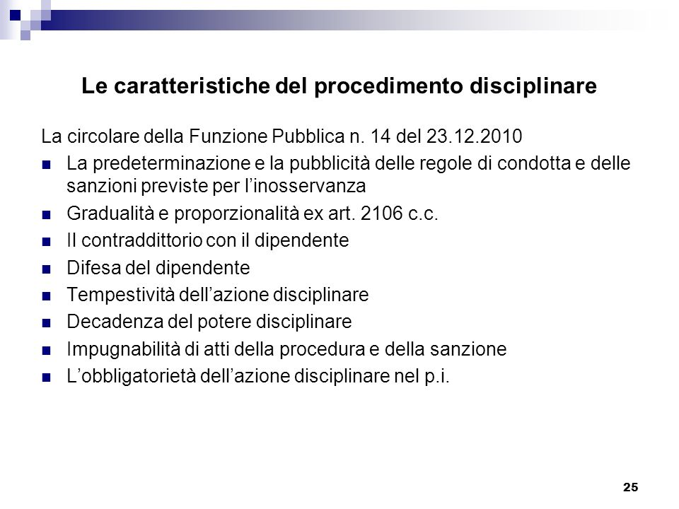Le caratteristiche del procedimento disciplinare