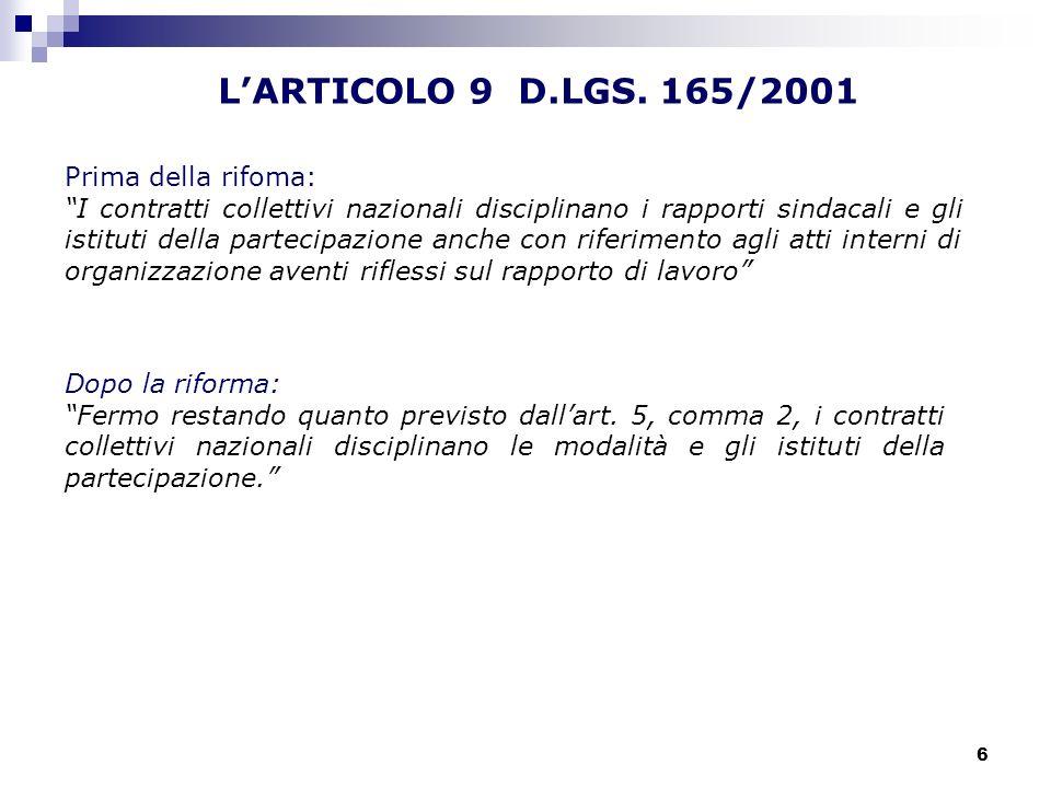 L'ARTICOLO 9 D.LGS. 165/2001 Prima della rifoma: