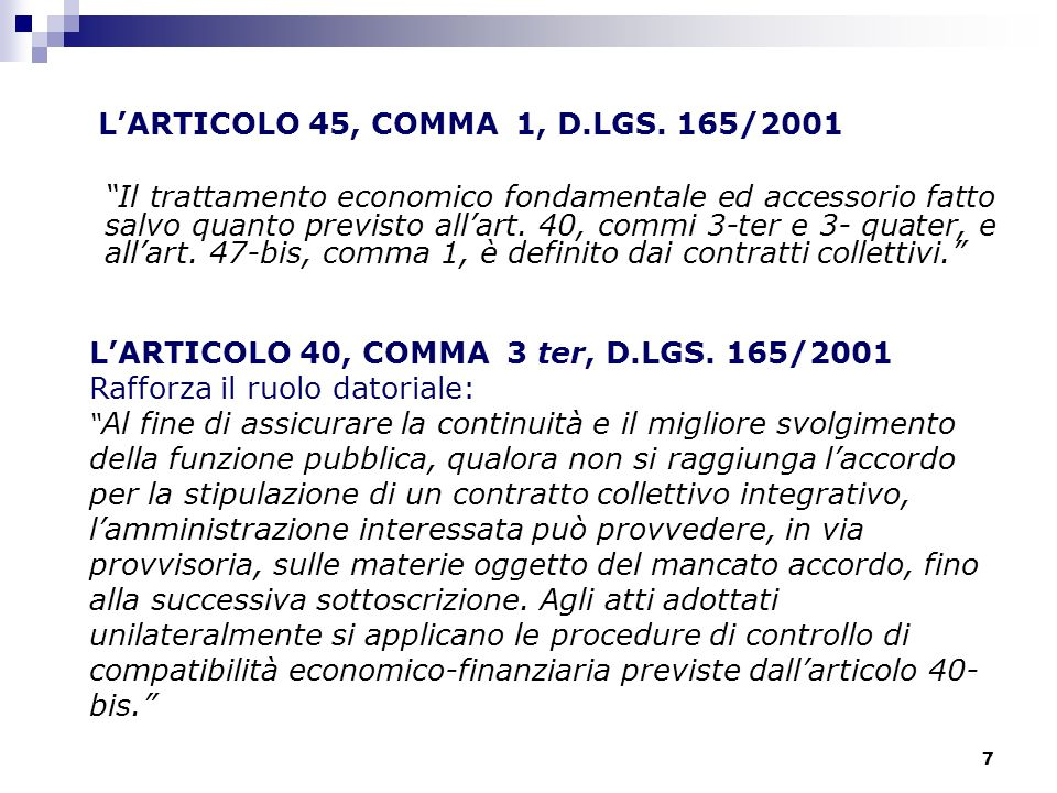 L'ARTICOLO 45, COMMA 1, D.LGS. 165/2001