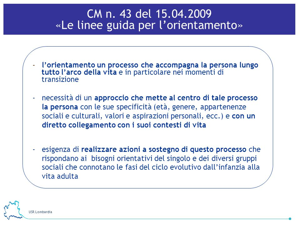 CM n. 43 del 15.04.2009 «Le linee guida per l'orientamento»