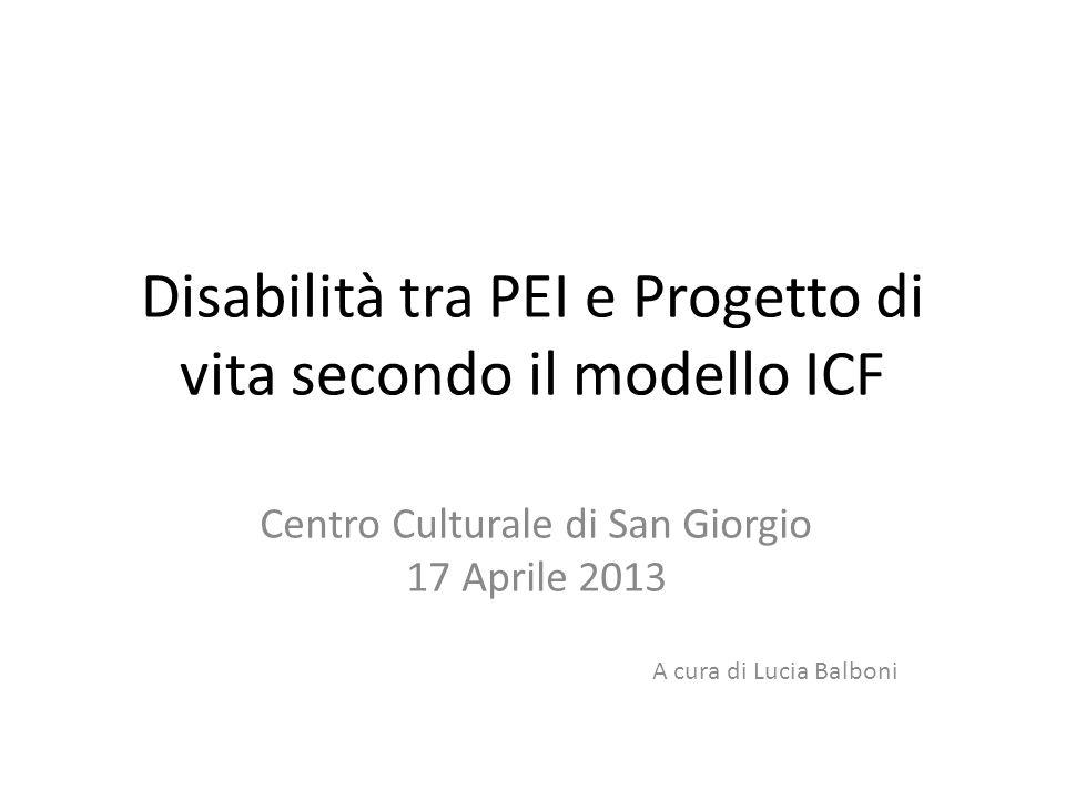 Disabilità tra PEI e Progetto di vita secondo il modello ICF