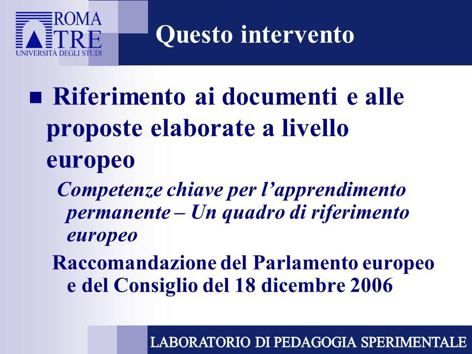 Riferimento ai documenti e alle proposte elaborate a livello europeo