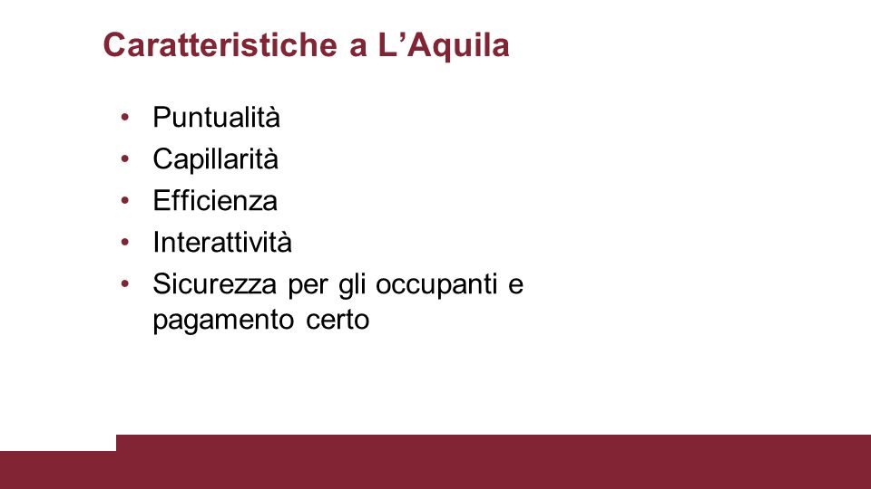 Caratteristiche a L'Aquila