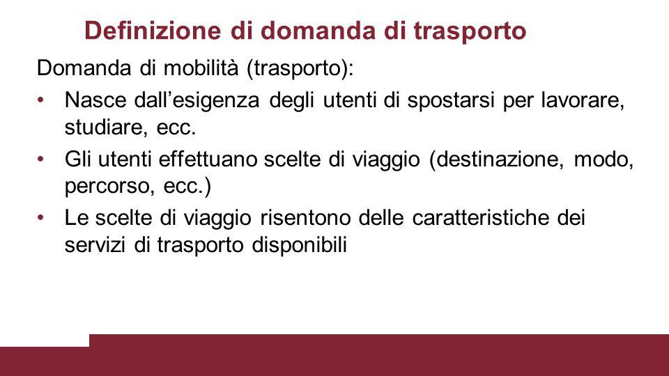 Definizione di domanda di trasporto