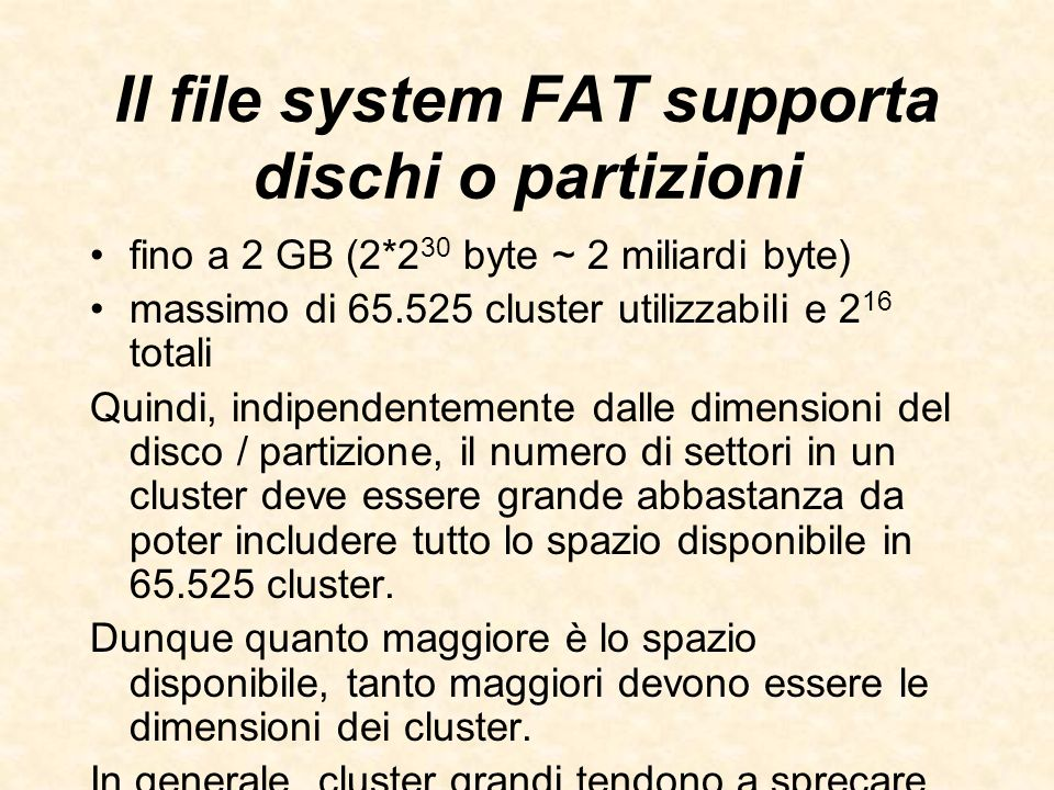 Il file system FAT supporta dischi o partizioni