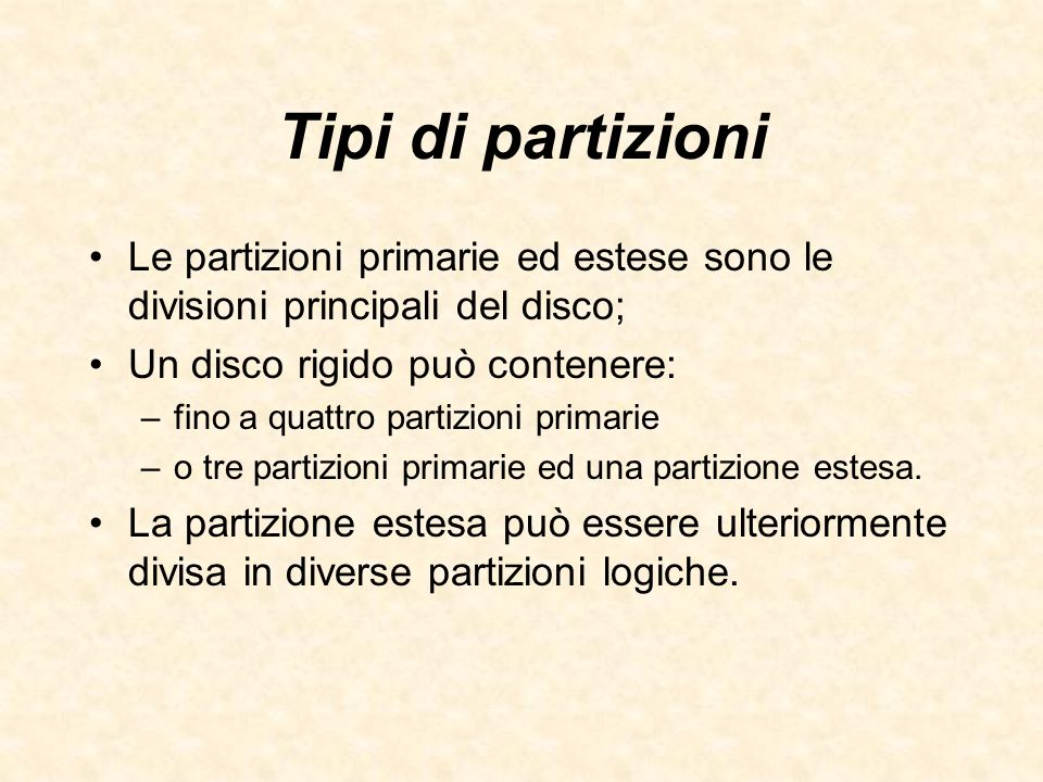Tipi di partizioni Le partizioni primarie ed estese sono le divisioni principali del disco; Un disco rigido può contenere: