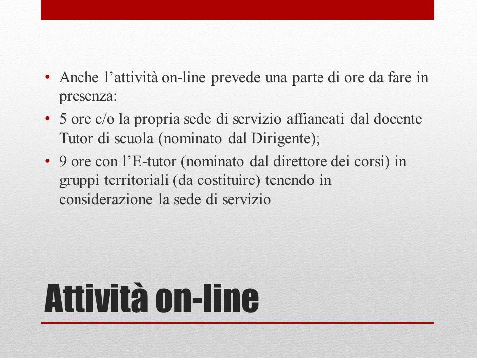 Anche l'attività on-line prevede una parte di ore da fare in presenza: