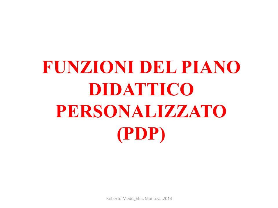 FUNZIONI DEL PIANO DIDATTICO PERSONALIZZATO