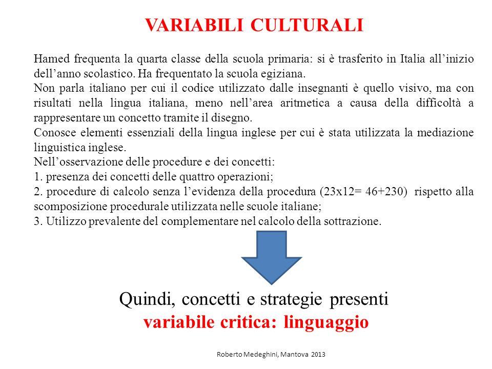 Quindi, concetti e strategie presenti variabile critica: linguaggio